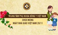 Trung tâm Phụ khoa Đông y Việt Nam chúc mừng Ngày nhà giáo Việt Nam 20/11