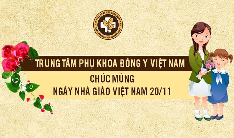 Trung tâm Phụ khoa Đông y Việt Nam chúc mừng ngày 20-11