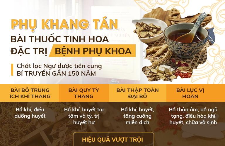 Phụ Khang Tán được phát triển từ nhiều phương thuốc quý trong Châu Bản Triều Nguyễn