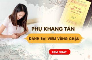Phụ Khang Tán Kế Thừa Y Học Triều Nguyễn Điều Trị Viêm Vùng Chậu