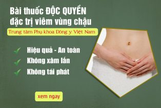 Phụ Khang Tán chữa viêm vùng chậu