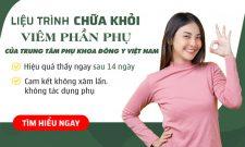 Phụ Khang Tán chữa viêm phần phụ hàng nghìn phụ nữ kiểm chứng