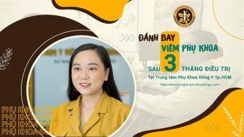 Chị Minh Anh chia sẻ về hành trình chữa viêm âm đạo tại Trung tâm Phụ khoa Đông y Việt Nam