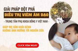 Mẹ bỉm chữa viêm âm đạo với Phụ Khang Tán