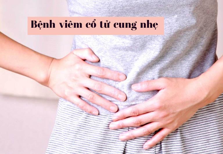 Bệnh viêm cổ tử cung nhẹ là bệnh như thế nào? Có thể tự khỏi không?